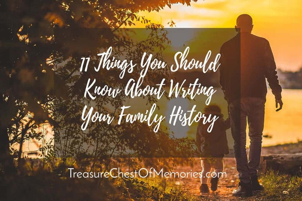 11 things you should know about writing your family history