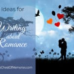 12+ Ideas for Writing about Romance