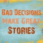Difficult Decisions Make Great Stories: Tell How You Made Tough Choices