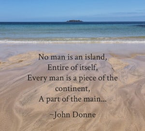 How individual is your story? No man is an island.