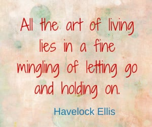 What else have you lost quote by Havelock Ellis