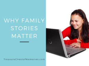Why Family Stories Matter