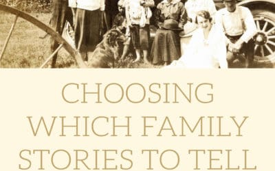 Choosing Which Family Stories to Tell