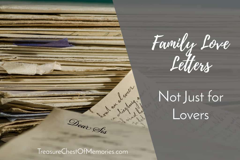 Family Love Letters Aren't Just for Lovers