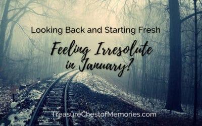 Feeling Irresolute in January?