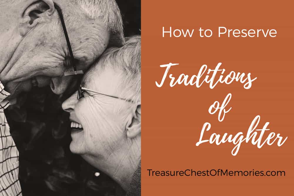 How to Preserve Traditions of Laughter