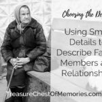 Small Details reveal character and family dynamics