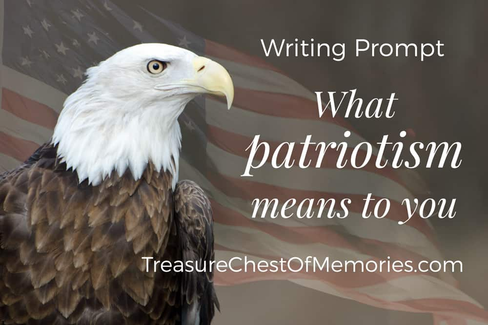 Writing Prompt: What patriotism means to you